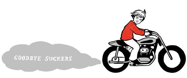 illustration illustrations illustrator illustrators goodbye suckers motorcycle boy ride smoke type text